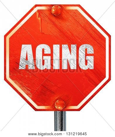 aging, 3D rendering, a red stop sign