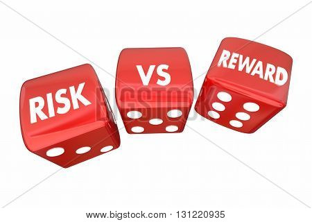 Risk Vs Reward Rolling Dice ROI Words 3d Illustration