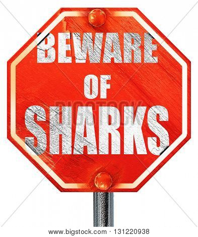 Beware of sharks sign, 3D rendering, a red stop sign
