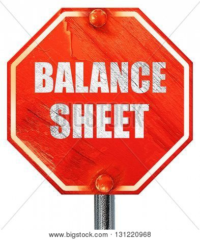 balance sheet, 3D rendering, a red stop sign