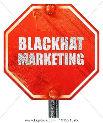blackhat marketing, 3D rendering, a red stop sign