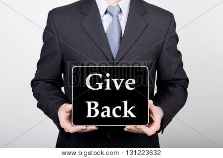 technology, internet and networking in business concept - businessman holding a tablet pc with give back sign. Internet technologies in business.