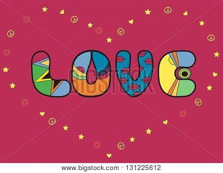 Inscription Love. Colored Letters. Unusual font. Vector Illustration