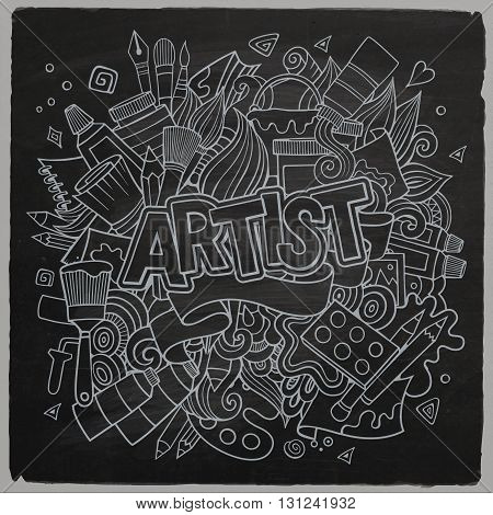 Artist hand lettering and doodles elements emblem. Vector hand drawn chalkboard illustration
