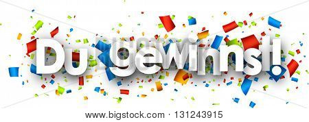 You win paper banner with color confetti, German. Vector illustration.