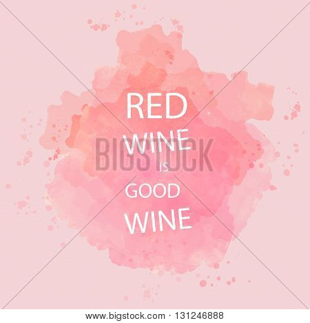 Red wine tasting card with text over a background with water color. Digital vector image.