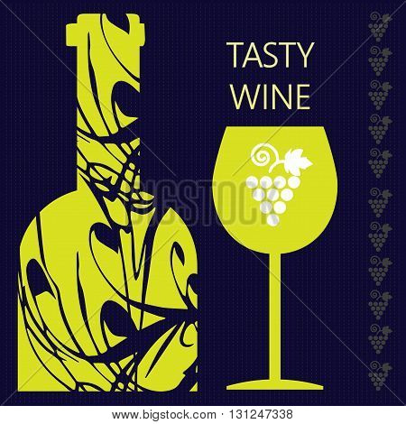 Tasty wine card a bottle with glass and grape sign over a dark silver background with inscription. Digital vector image.