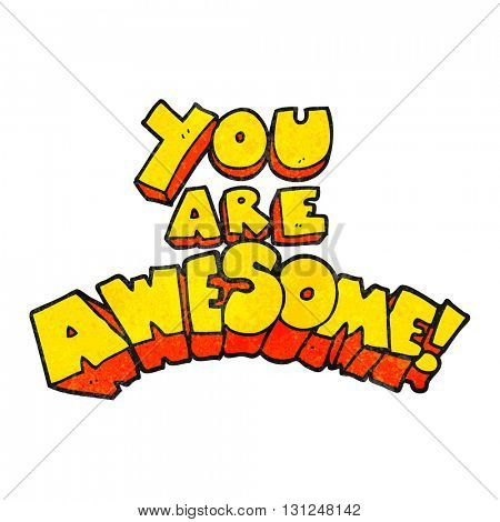 you are awesome freehand textured cartoon sign