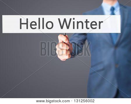 Hello Winter - Businessman Hand Holding Sign