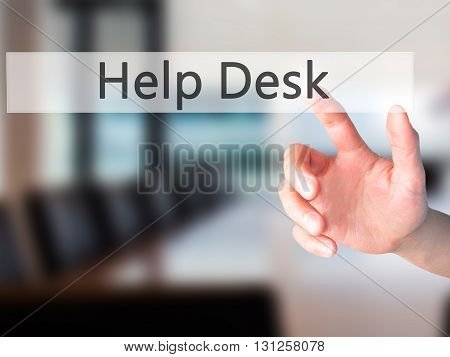 Help Desk - Hand Pressing A Button On Blurred Background Concept On Visual Screen.