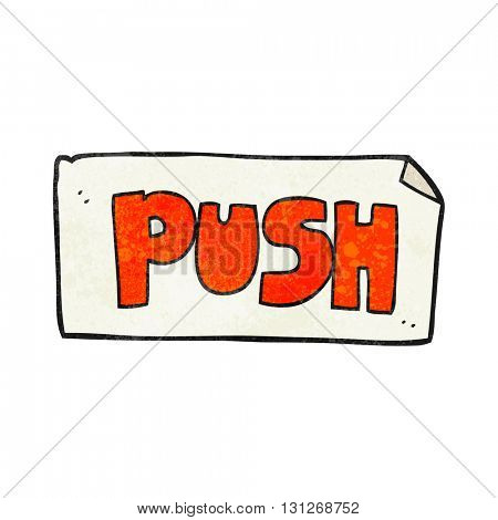 freehand textured cartoon push door sign