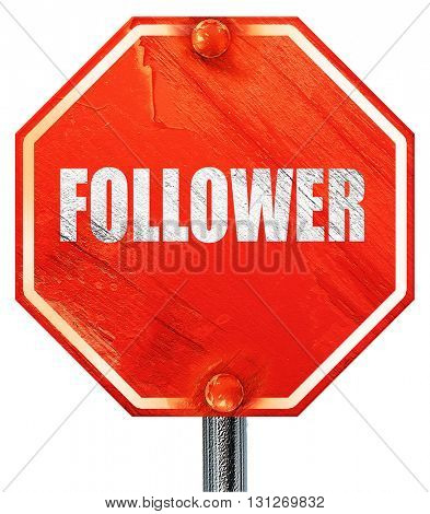 follower, 3D rendering, a red stop sign