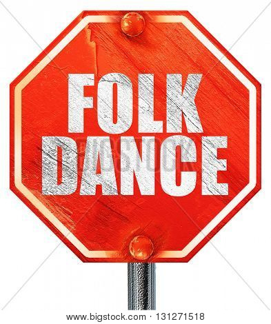folk dance, 3D rendering, a red stop sign