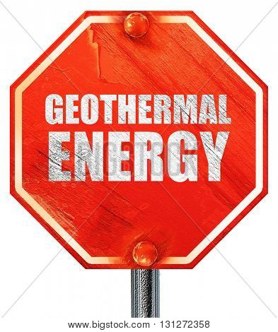 geothermal energy, 3D rendering, a red stop sign
