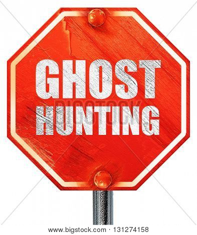 ghost hunting, 3D rendering, a red stop sign
