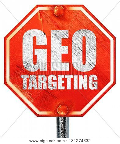 geo targeting, 3D rendering, a red stop sign