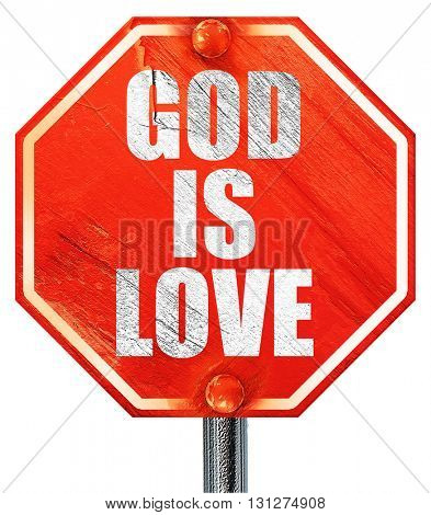 god is love, 3D rendering, a red stop sign