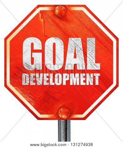 goal development, 3D rendering, a red stop sign