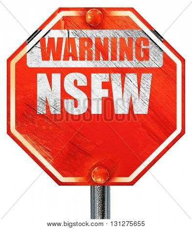 Not safe for work sign, 3D rendering, a red stop sign