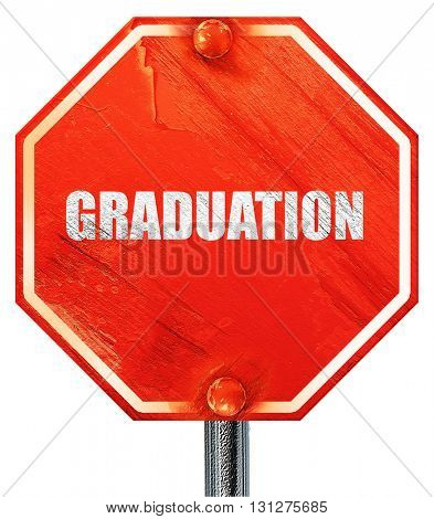 graduation, 3D rendering, a red stop sign