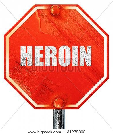 heroin, 3D rendering, a red stop sign