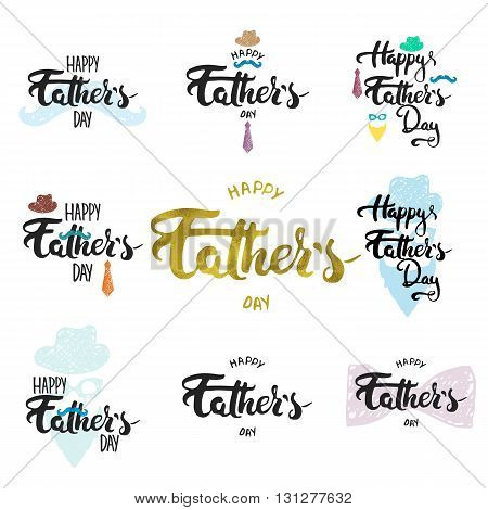 Happy Father's day lettering calligraphy greeting cards set with hat, mustache, bow tie, glasses, tie isolated on the white background. Illustration for Fathers Day invitations. Dad's day lettering