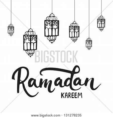 Ramadan Kareem greeting card background with lanterns, lettering. Vector illustration for Ramadan - holiest month in the Islamic calendar for Muslims.