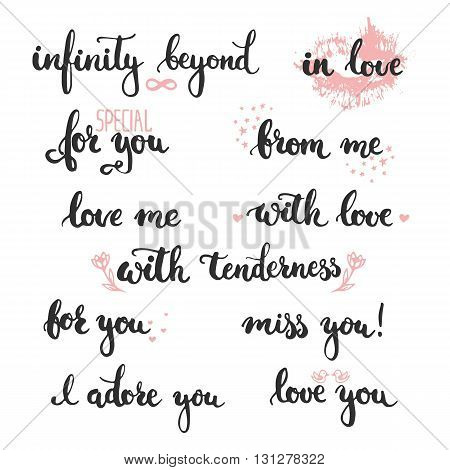 Set of hand drawn phrases about love: in love, i adore you, miss, you, love you, infinity beyond, love me, for you, from me, with love. Photo overlay signs. Wedding photo album and cards lettering.