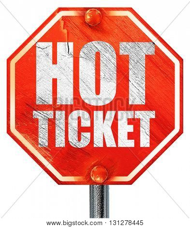 hot ticket, 3D rendering, a red stop sign