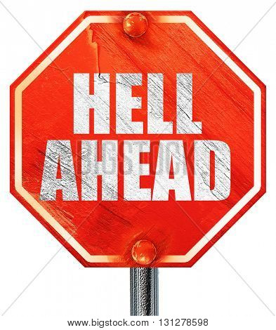 hell ahead, 3D rendering, a red stop sign