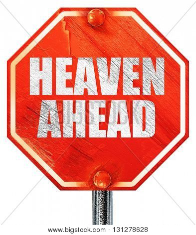 heaven ahead, 3D rendering, a red stop sign