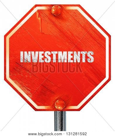 investments, 3D rendering, a red stop sign