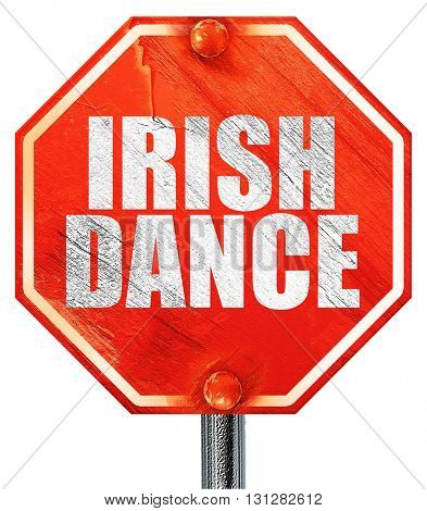 irish dance, 3D rendering, a red stop sign