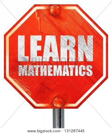 learn mathematics, 3D rendering, a red stop sign