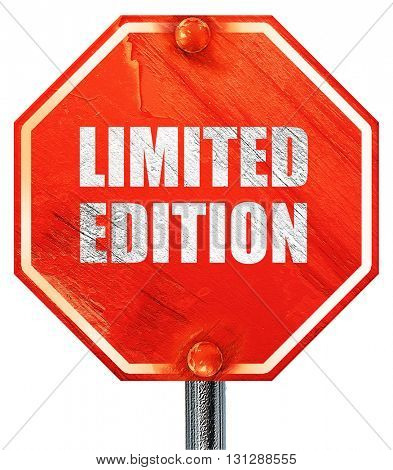 limited edition sign, 3D rendering, a red stop sign