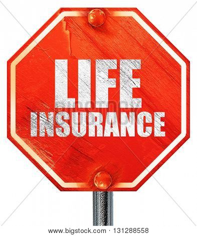 life insurance, 3D rendering, a red stop sign