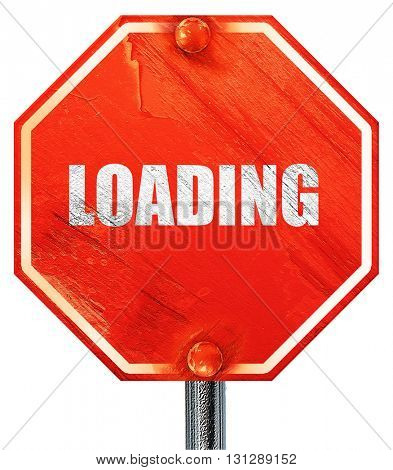 loading, 3D rendering, a red stop sign