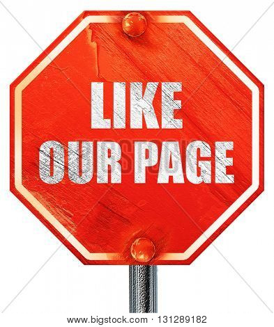 like our page, 3D rendering, a red stop sign