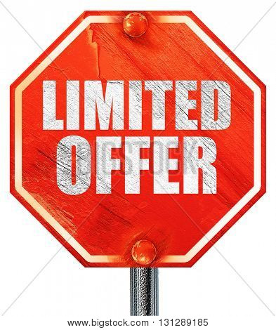 limited offer, 3D rendering, a red stop sign