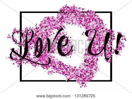 Card with lettering declaration of love and pink heart glitter with frame isolated on white background. Vector illustration
