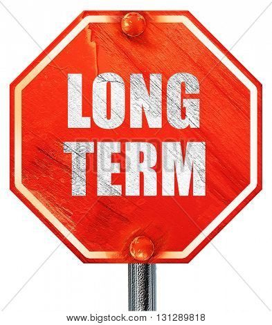 long term, 3D rendering, a red stop sign