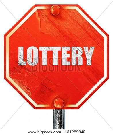 lottery, 3D rendering, a red stop sign