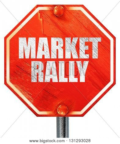 market rally, 3D rendering, a red stop sign