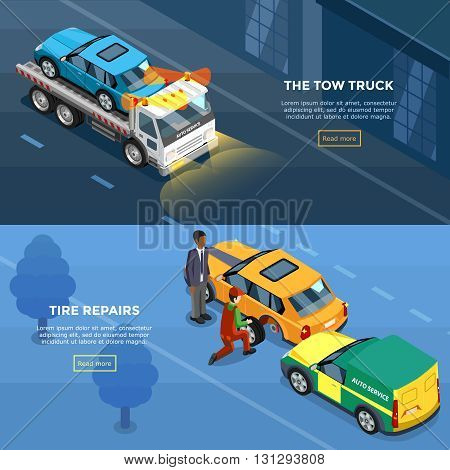 Two isometric car service horizontal banners with tire repairs and tow truck design compositions vector illustration