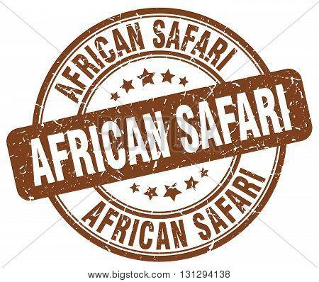 african safari brown grunge round vintage rubber stamp.african safari stamp.african safari round stamp.african safari grunge stamp.african safari.african safari vintage stamp.