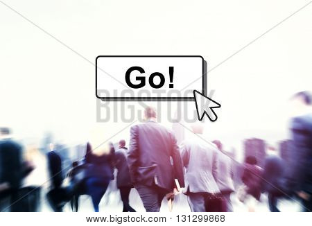 Go Motivation Encourage Click Technology Concept