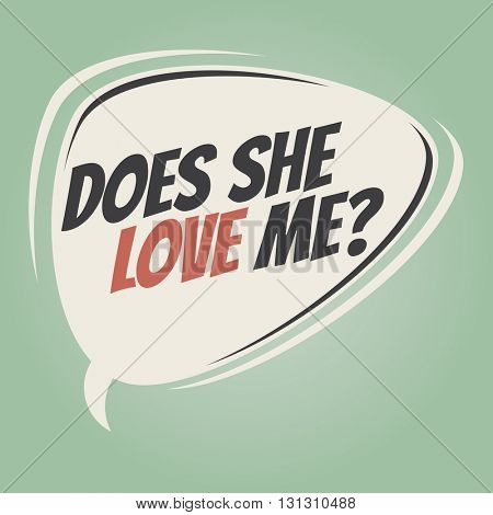 does she love me retro speech balloon