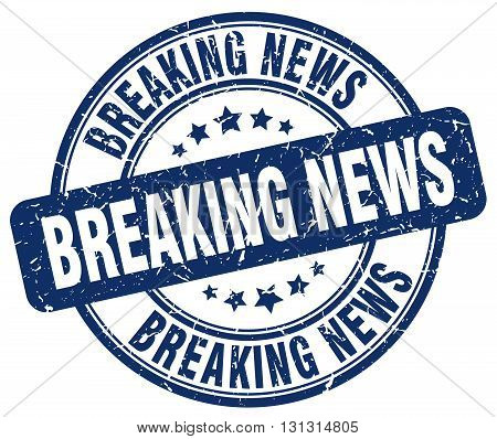 breaking news blue grunge round vintage rubber stamp.breaking news stamp.breaking news round stamp.breaking news grunge stamp.breaking news.breaking news vintage stamp.