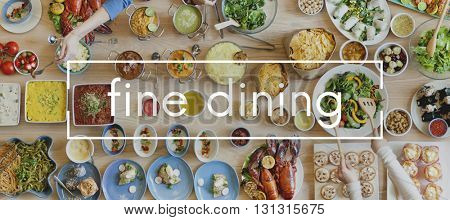 Fine Dining Dinner Delicay Glamourous Cuisine Gourmet Concept