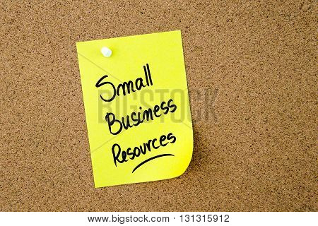 Small Business Resources Written On Yellow Paper Note